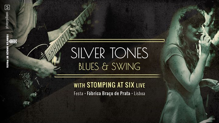 Festa • Silver Tones Blues & Swing • com Stomping at Six