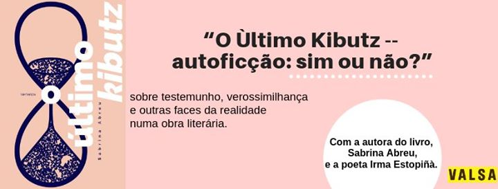 O Ùltimo Kibutz | autoficção: sim ou não?