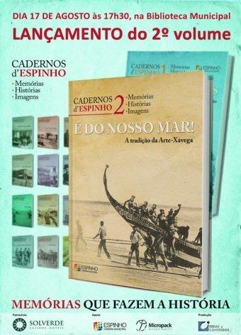 Cadernos d'Espinho - Apresentação do 2º Volume