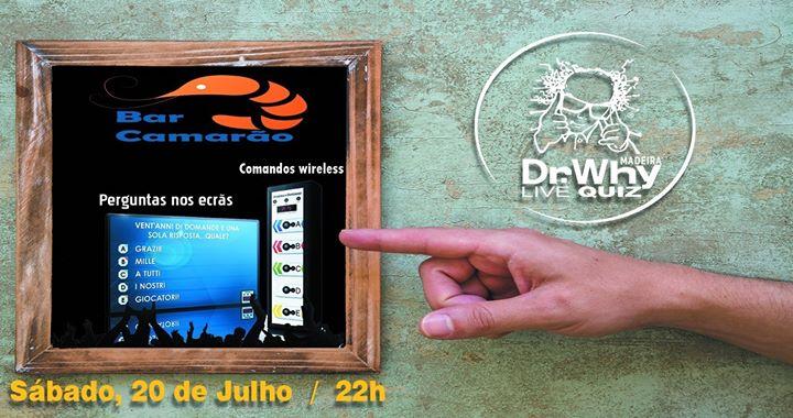 Dr.Why Madeira Live Quiz @Bar Camarão