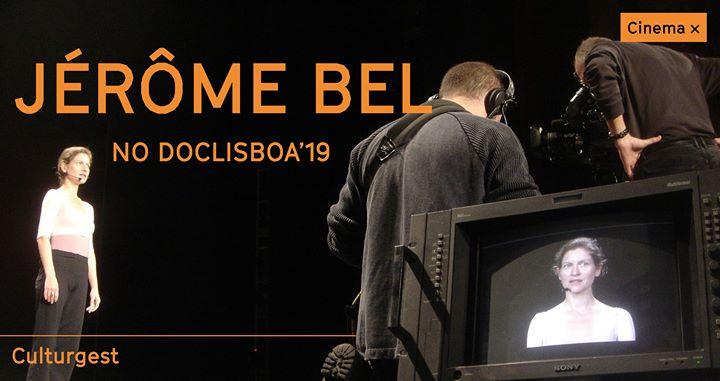 Cinema x Jérôme Bel no Doclisboa'19: Rétrospective