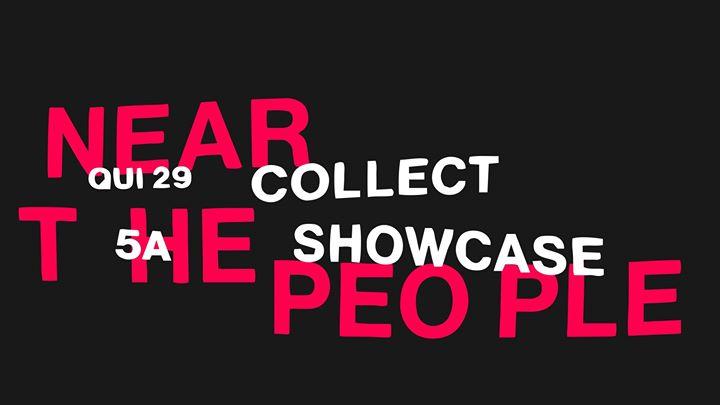 Collect Showcase | 5A - 29.08