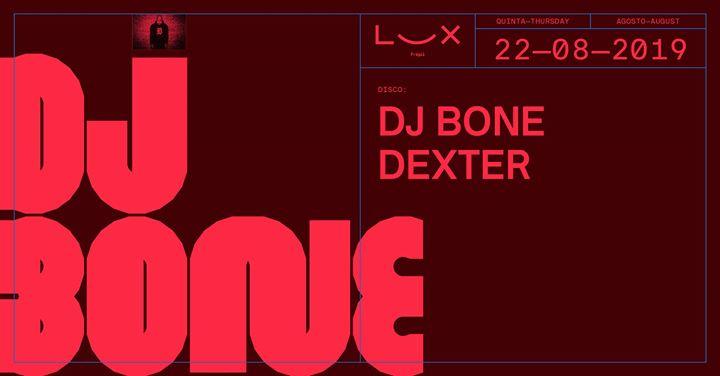 DJ Bone x Dexter