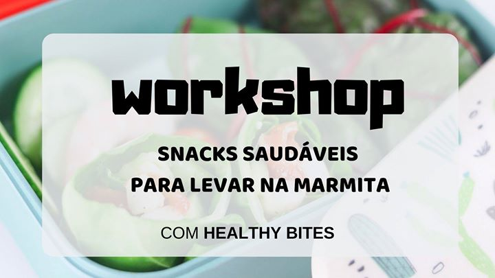 Workshop de snacks saudáveis para levar