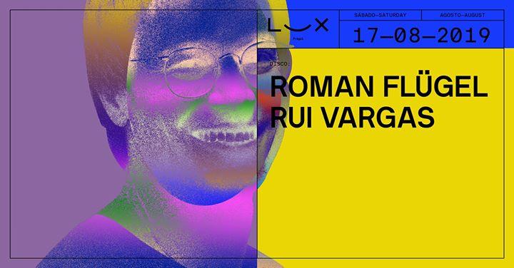Roman Flügel x Rui Vargas