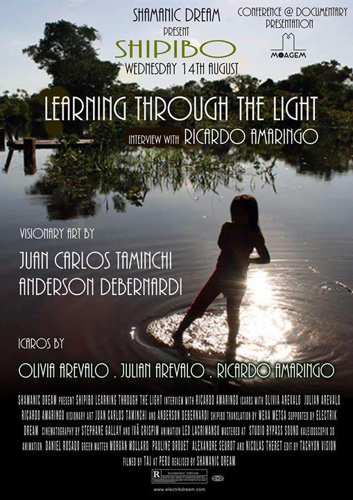 Documentário/documentary 'Shipibo: Learning through the Light'