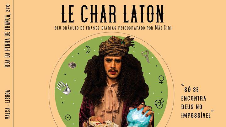 LE CHAR LATON | com Mãe Ciri