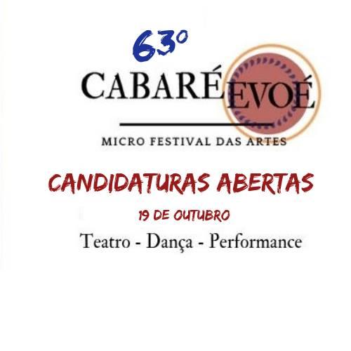 63º Cabaré Evoé - Candidaturas Abertas