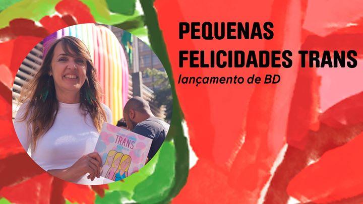 Pequenas Felicidades Trans | lançamento de BD