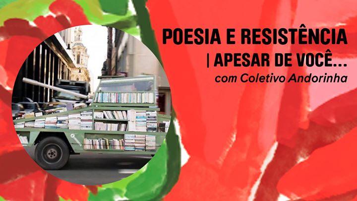 Poesia e Resistência   apesar de você