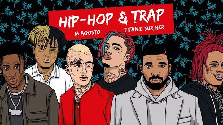 Hip Hop & Trap Party | Titanic Sur Mer