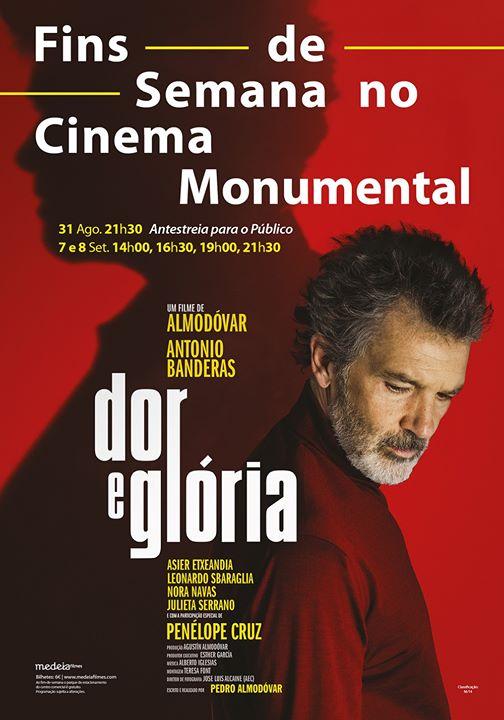 Antestreia: Dor e Glória, de Pedro Almodóvar   Cinema Monumental