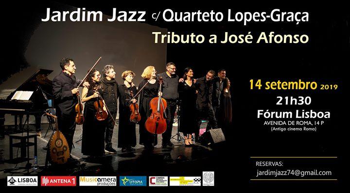 Tributo a José Afonso - Jardim Jazz c/ Quarteto Lopes-Graça