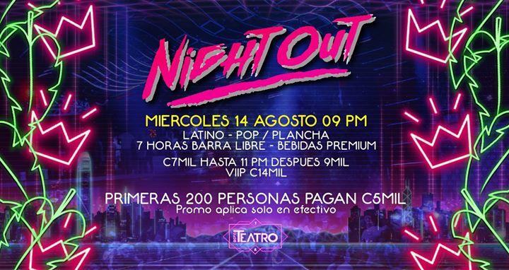 Night Out - Miércoles 14 AG