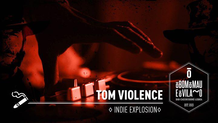 Tom Violence | Indie Explosion