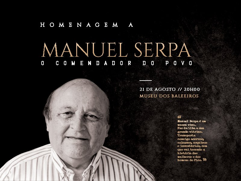 Manuel Serpa, o Comendador do Povo