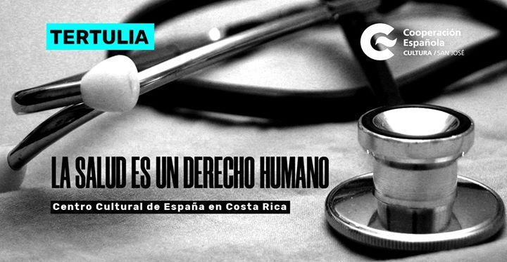 Tertulia La salud es un derecho humano