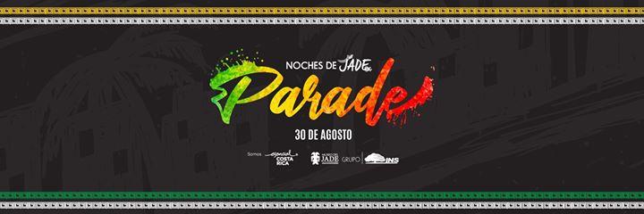 Noches de Jade: Parade