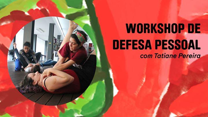 Workshop - defesa pessoal | com Tatiane Pereira