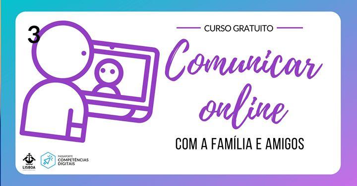 Comunicar online com a família e amigos - Curso Gratuito