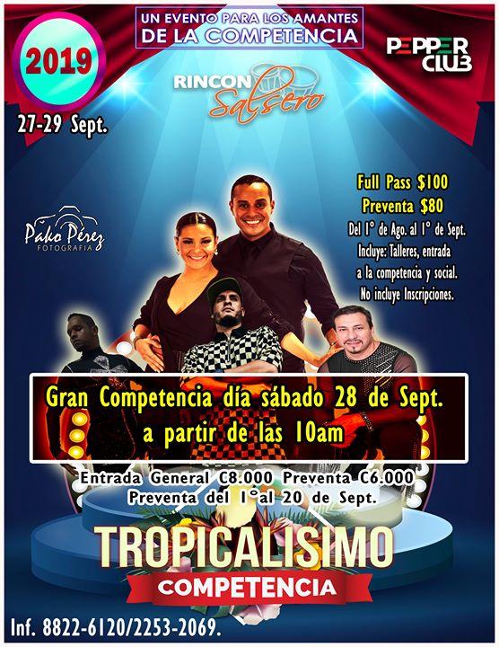 Tropícalisimo 2019 / Competencia y entrenamiento