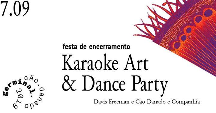 Germinal 19 / festa de encerramento 'Karaoke Art' e dance party