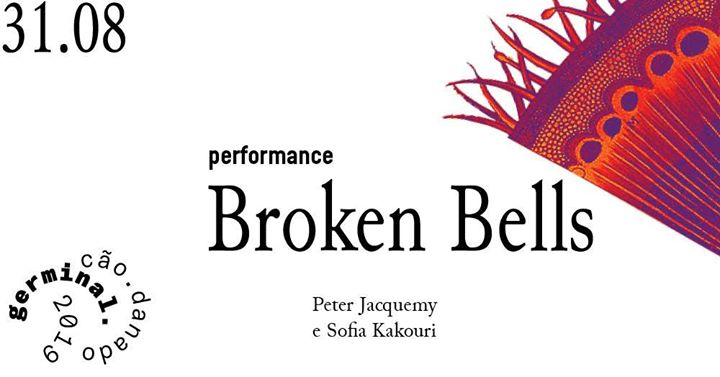 Germinal 19 / performance 'Broken Bells'