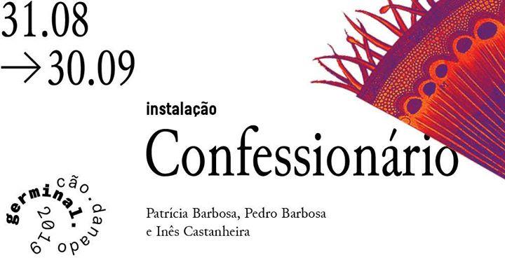 Germinal 19 / instalação 'Confessionário'