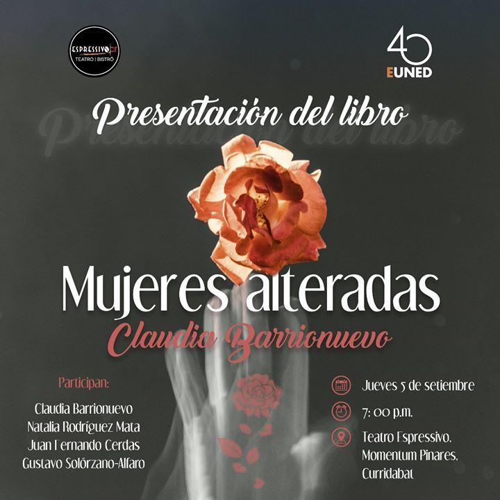 Presentación: 'Mujeres alteradas' de Claudia Barrionuevo