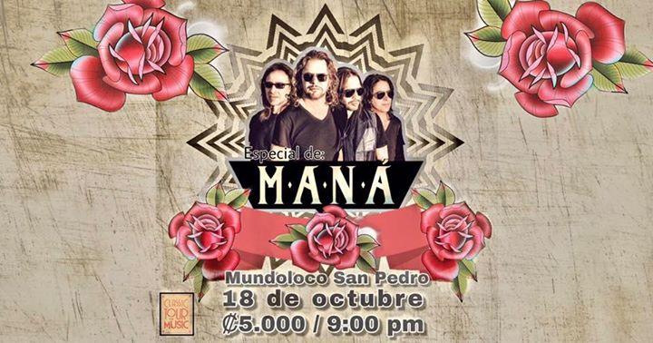 Especial de Maná en Mundoloco por Classic Tour Music