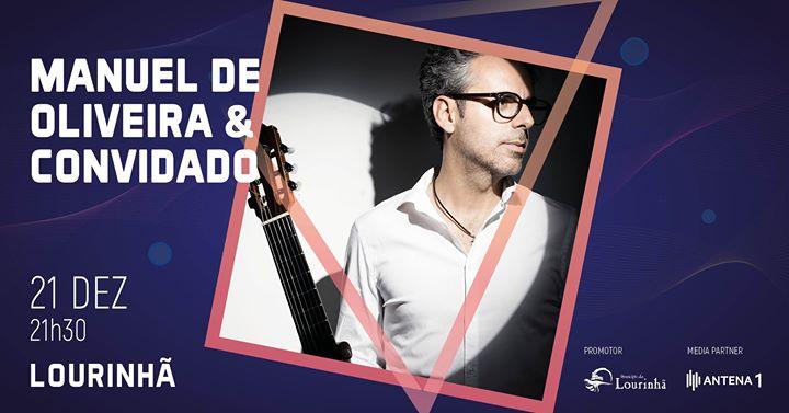 Manuel de Oliveira & Convidado | Lourinhã