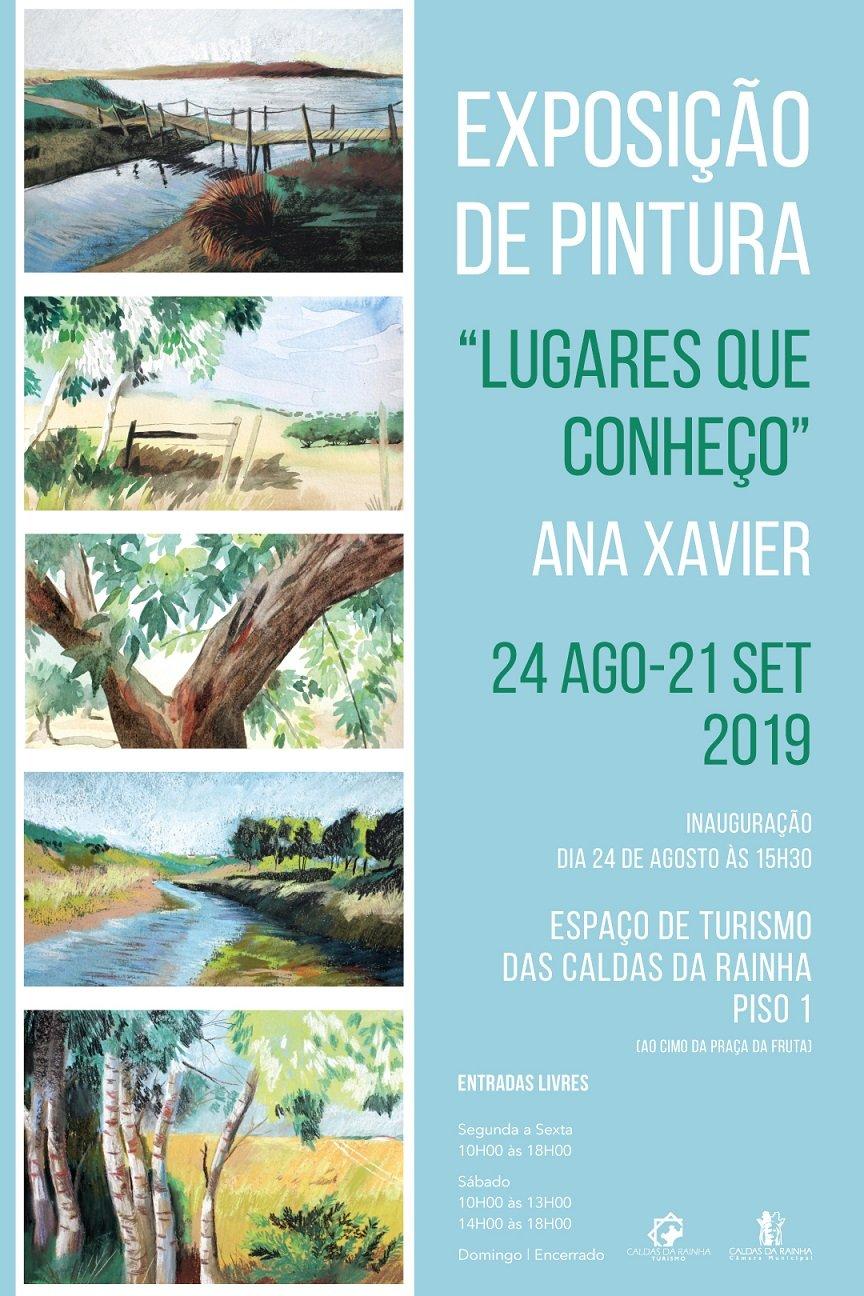 """Exposição de Pintura """"Lugares que conheço"""", da artista Ana Xavier"""