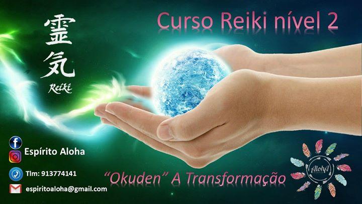 Curso Reiki Nível 2 - A Transformação - Sintra
