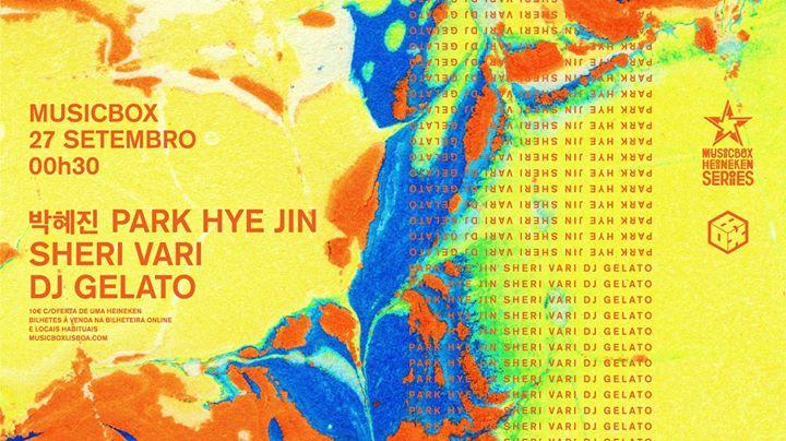 박혜진 park hye jin, Sheri Vari e DJ Gelato | MHS