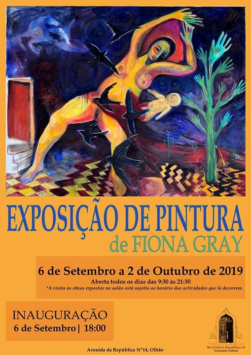 Exposição de Pintura / Exhibition of Paintings by Fiona Gray
