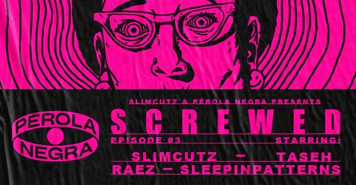 Screwed | Episode #3