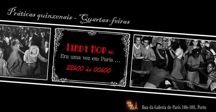 ★ Prática • Lindy Hop • Quartas ★
