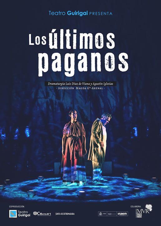 Los Últimos Paganos en Gran Teatro Cáceres