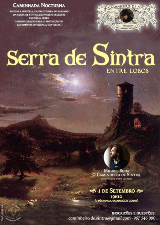 Caminhada nocturna) Serra de Sintra Entre Lobos