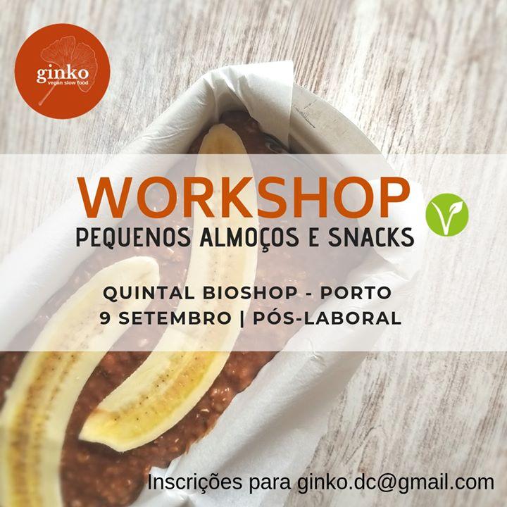 Workshop: Pequenos Almoços & Snacks