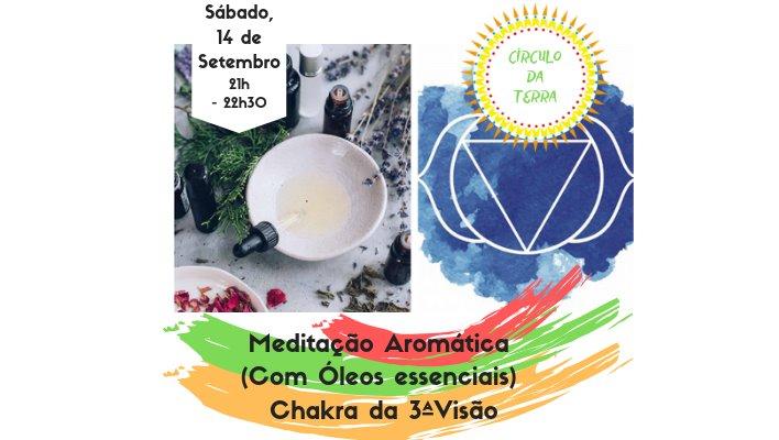 Meditação Aromática Chakra da 3ª Visão