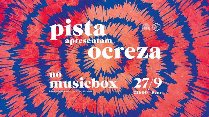 PISTA apresentam Ocreza no Musicbox