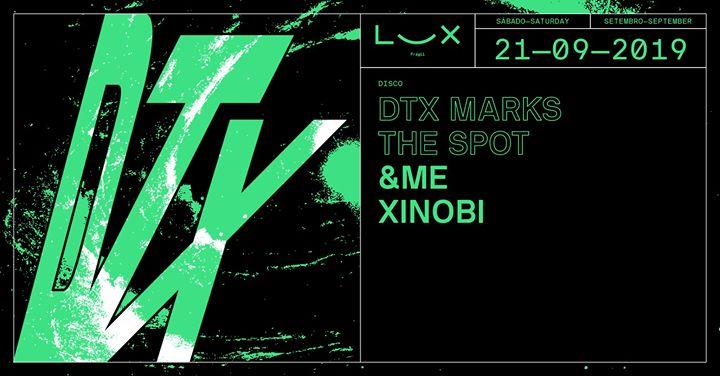 DTX Marks The Spot: &ME x Xinobi