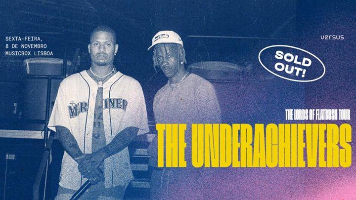 Versus: The Underachievers em Lisboa - ESGOTADO
