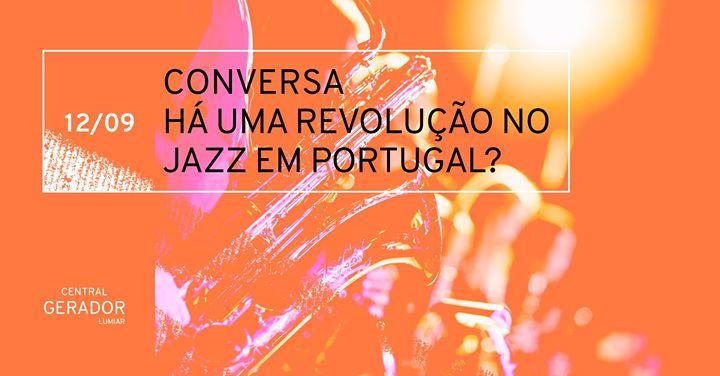 Conversa: Há uma revolução no jazz em Portugal?
