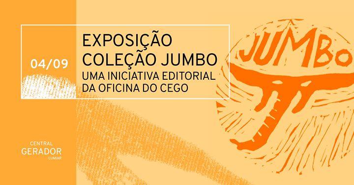Inauguração da Exposição Coleção JUMBO
