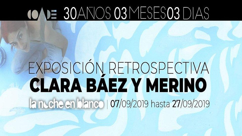 Exposición Retrospectiva - Clara Báez y Merino