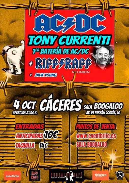 Tony Currenti (1er Batería de AC/DC) con Riff Raff Reunión