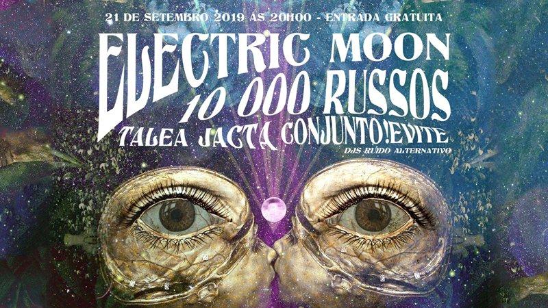 Electric Moon, 10000 Russos, Talea Jacta, Conjunto!Evite