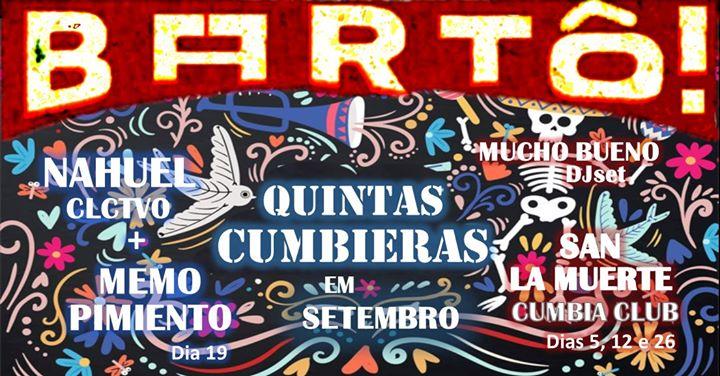 5as Cumbieras | San La Muerte Cumbia Club + Mucho Bueno no Bartô